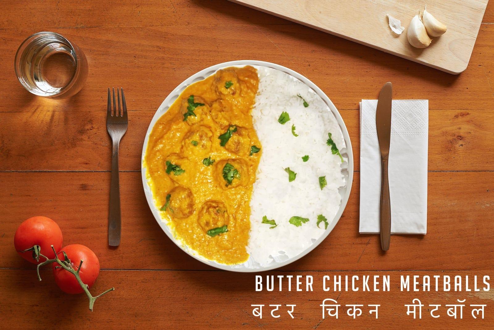 Butter chicken Meatballs Recipe