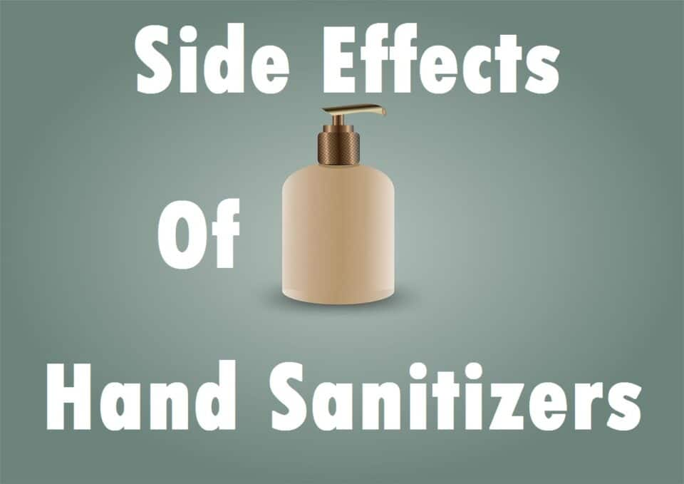 Side Effects of Hand Sanitizers