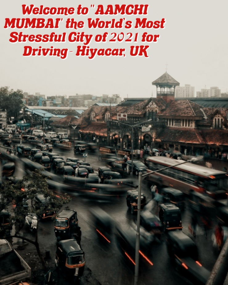 Driving in Mumbai Traffic? Welcome to the World's Most Stressful City of 2021
