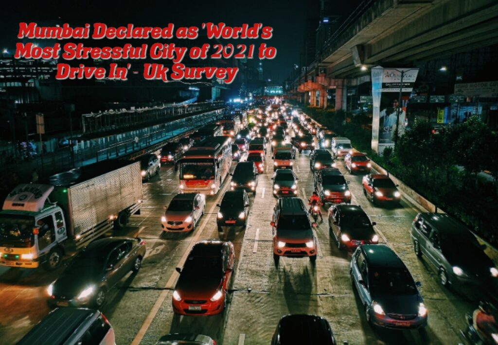 Mumbai Declared as 'World's Most Stressful City to Drive In 2021' - UK Survey